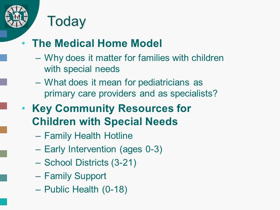 Pediatric medical home model