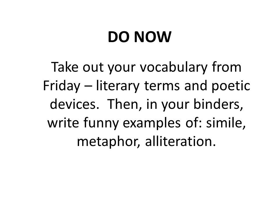 Do Now Take Out Your Vocabulary From Friday Literary Terms And