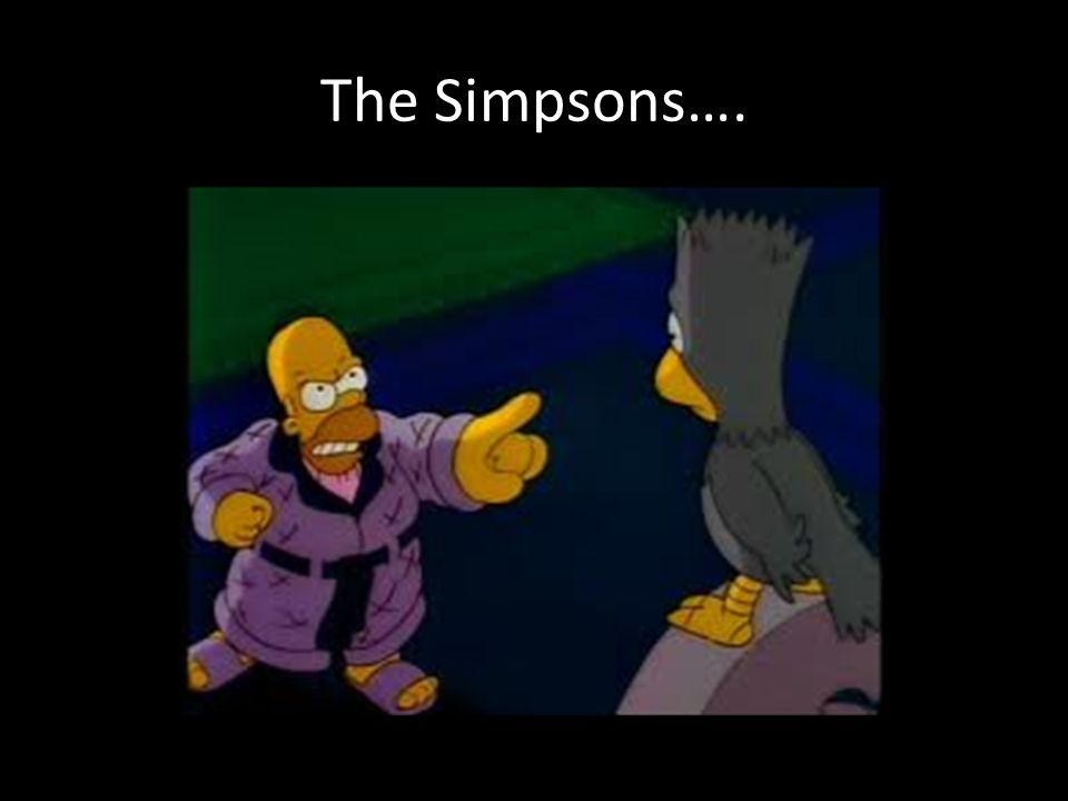 The Simpsons….