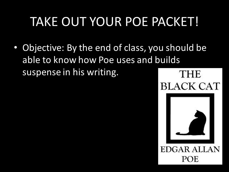 TAKE OUT YOUR POE PACKET.