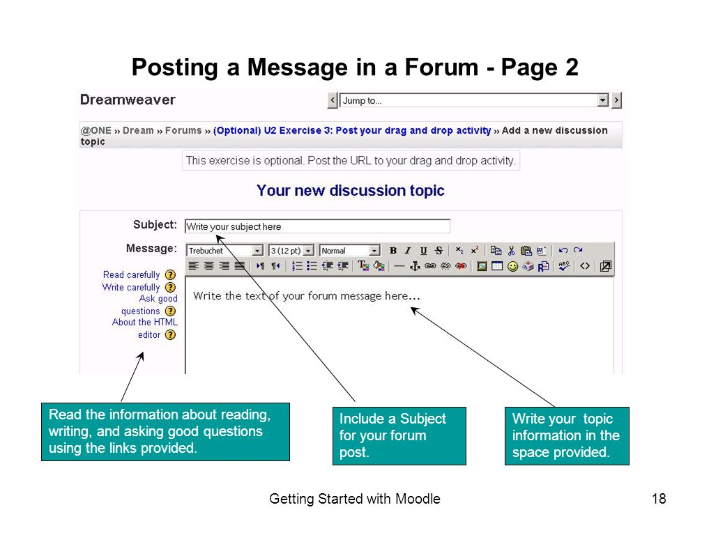 Getting Started with Moodle18 Write your topic information in the space provided.