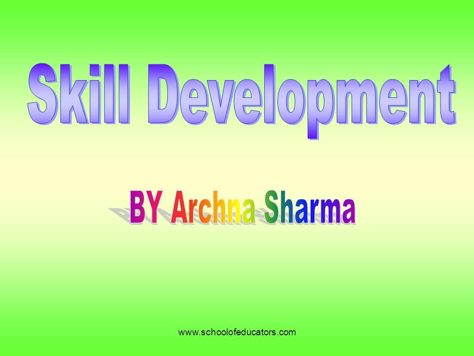 1 Www.schoolofeducators.com  Artistic Skills