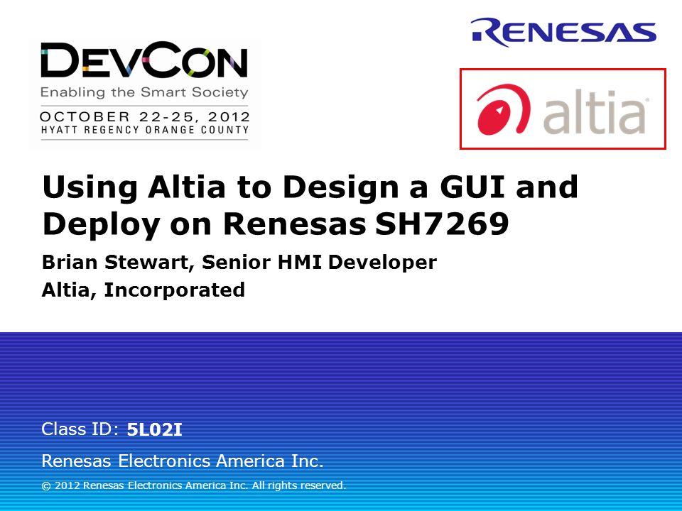Renesas Electronics America Inc 2012 Renesas Electronics – Hmi Developer