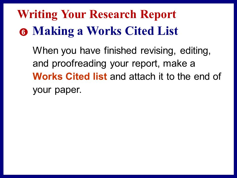 Writing Your Research Report 5353 Editing and Proofreading TARGET SKILL PARALLELISM When parts of a sentence have parallel functions, the structure of the sentence parts should also be parallel.