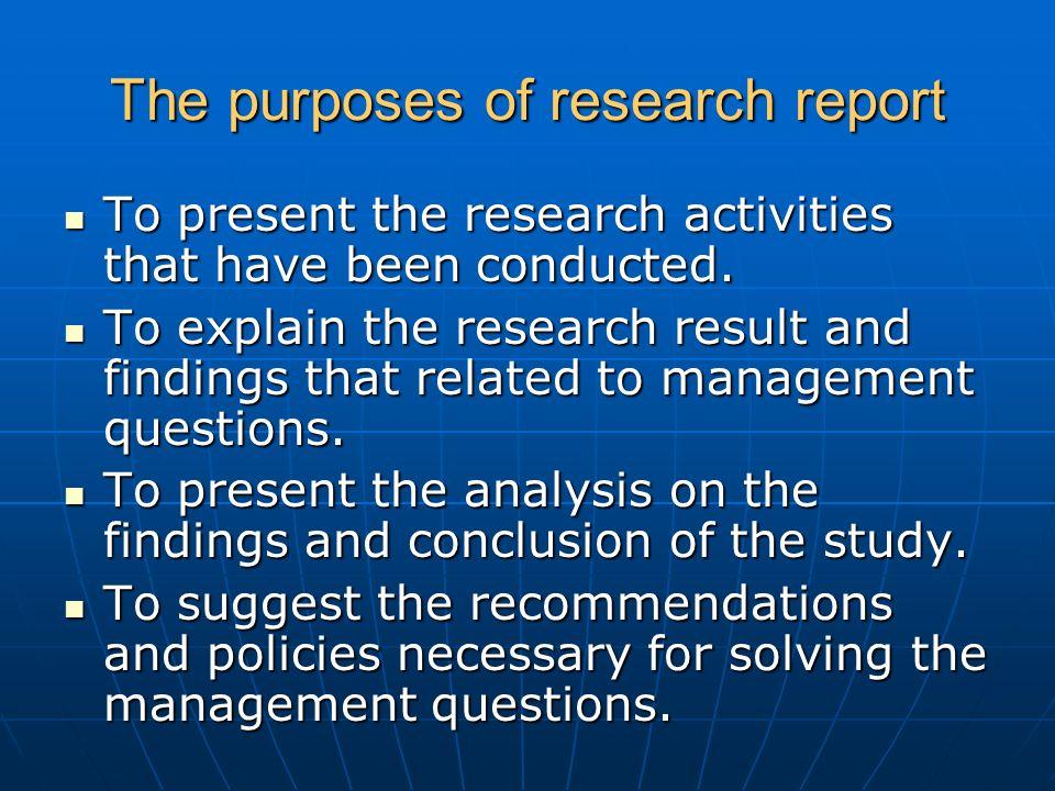 Explain the purpose of report writing