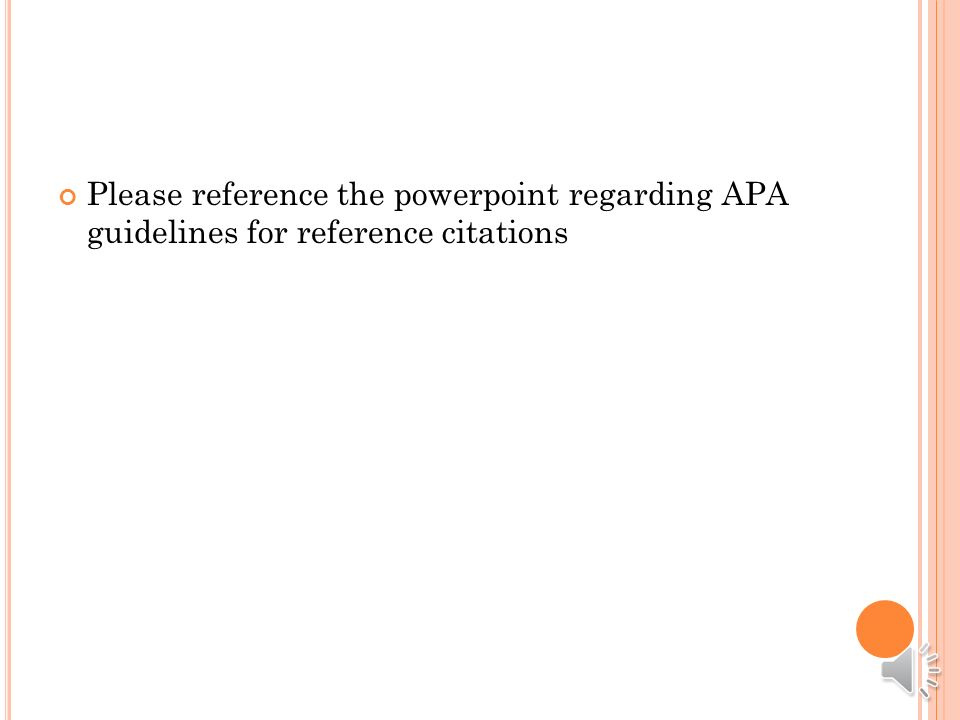 R ULES TO FOLLOW ; Basic APA Style Format for an Annotated Bibliography 1.