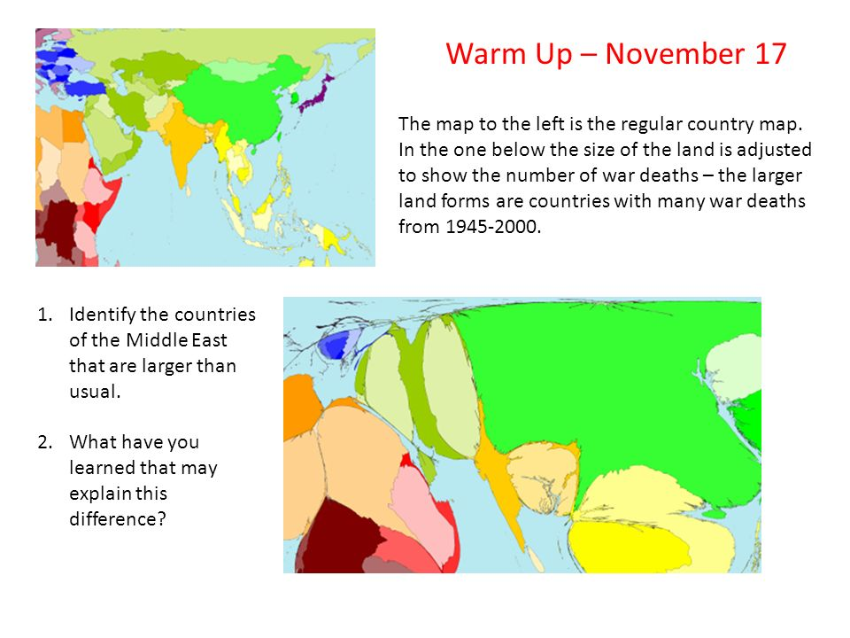Warm Up – November 17 The map to the left is the regular country map.