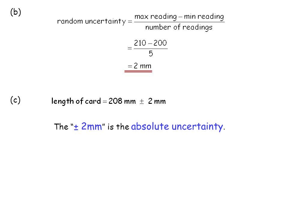give the mean to same number of significant figures as measurements (a) Example 1 Five measurements are taken to determine the length of a card.