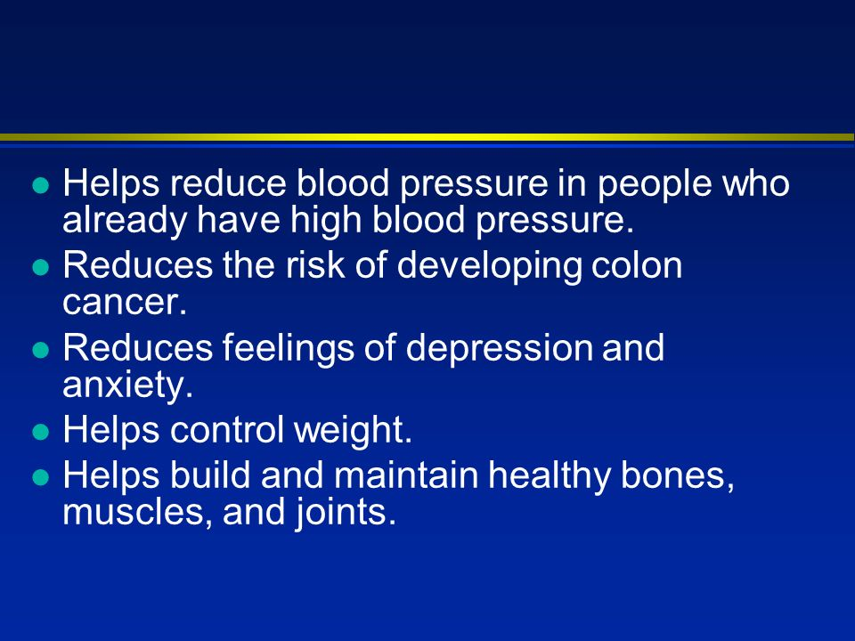 l Helps reduce blood pressure in people who already have high blood pressure.