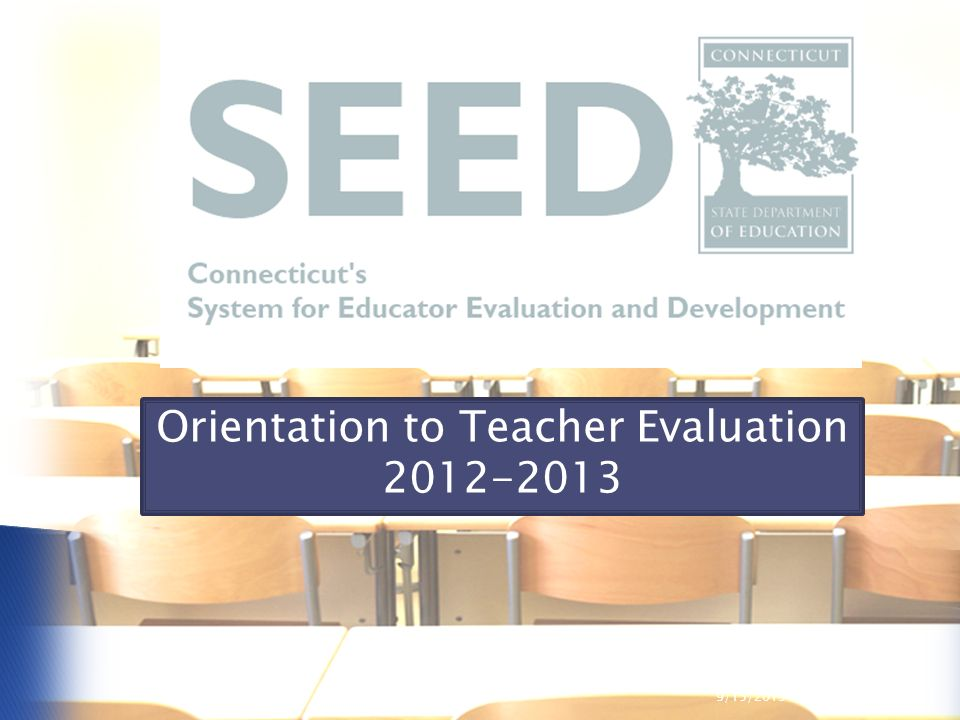 1 Orientation to Teacher Evaluation 2012-2013 9/15/2015