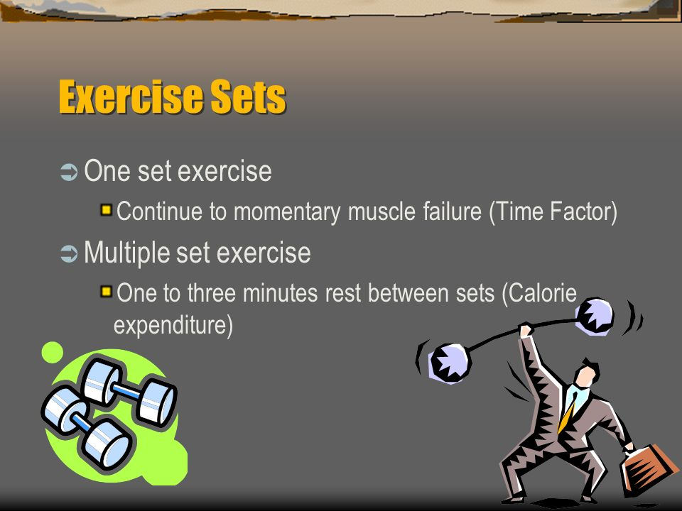 Exercise Speed  One to two seconds concentric contraction  Three to four seconds for each eccentric contraction