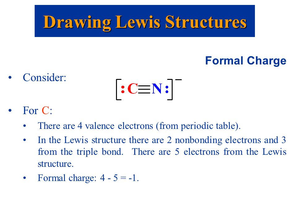 drawing lewis structures formal charge consider for c there are 4 valence electrons - Periodic Table Formal Charges