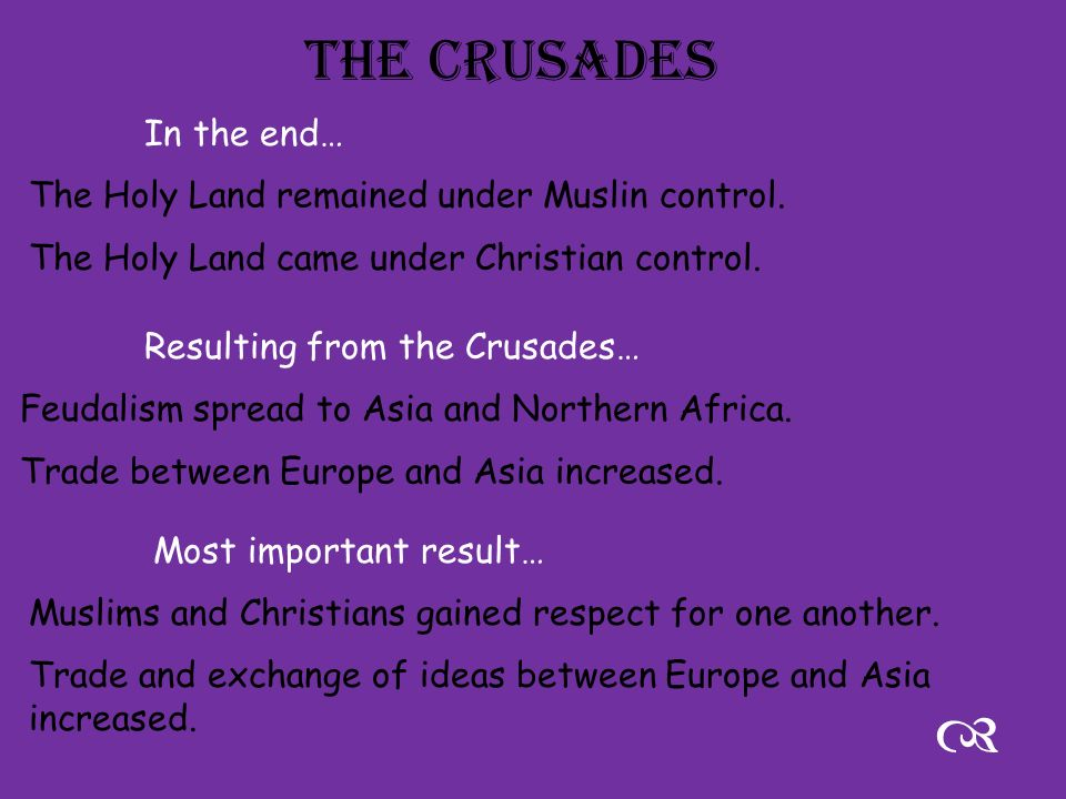 The Crusades Tensions between Jews and Christians Byzantine Emperor wanted help due to… Muslim Turks threatening Constantinople Gain control of Palestine, the Holy Land.