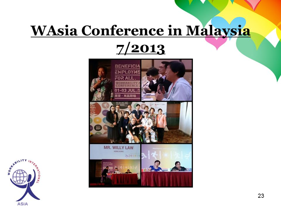 23 WAsia Conference in Malaysia 7/2013