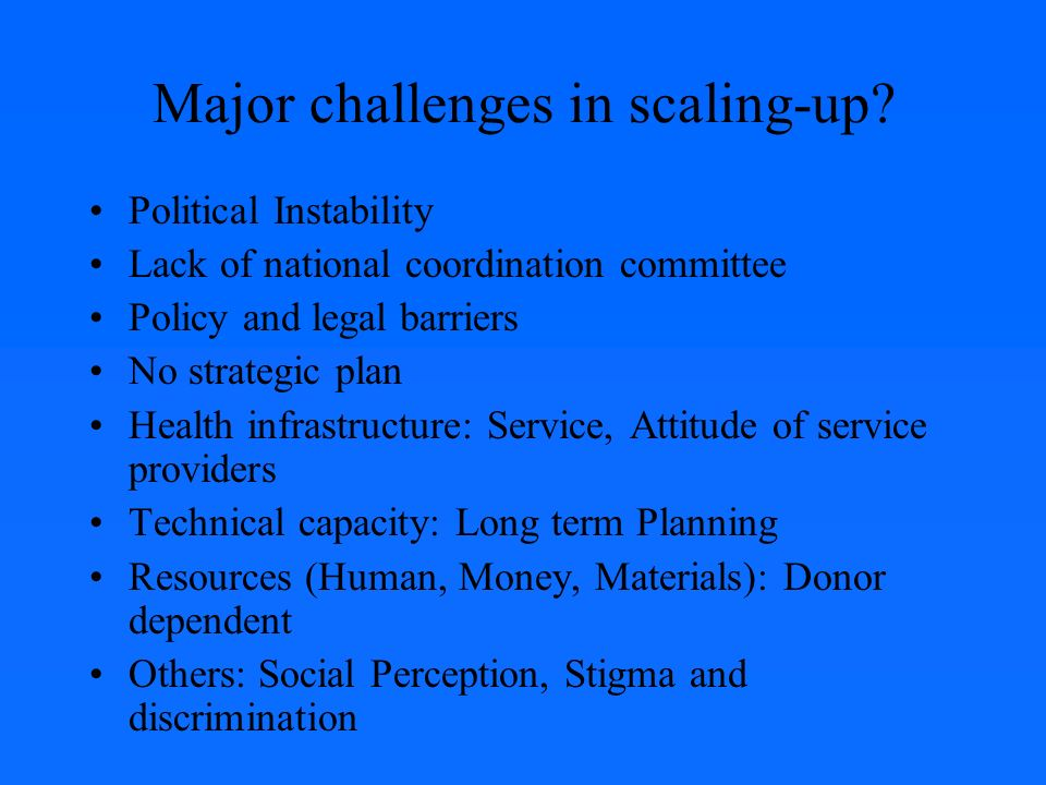 Major challenges in scaling-up.