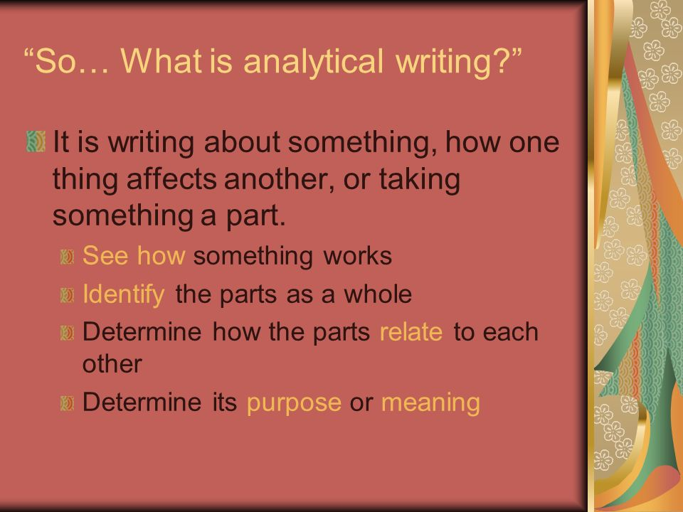 creating your argumentative synthesis essay what is analysis what  what is analytical writing it is writing about something how one thing affects