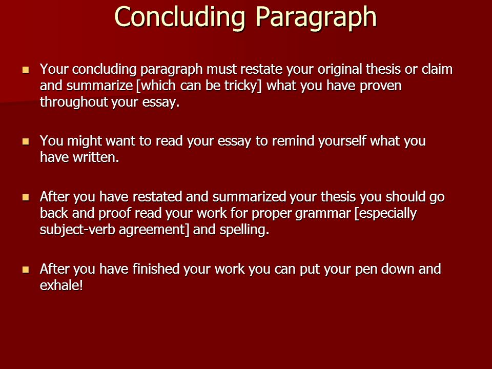 restating your thesis in your conclusion