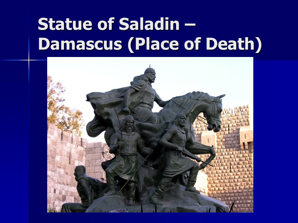 Statue of Saladin – Damascus (Place of Death)