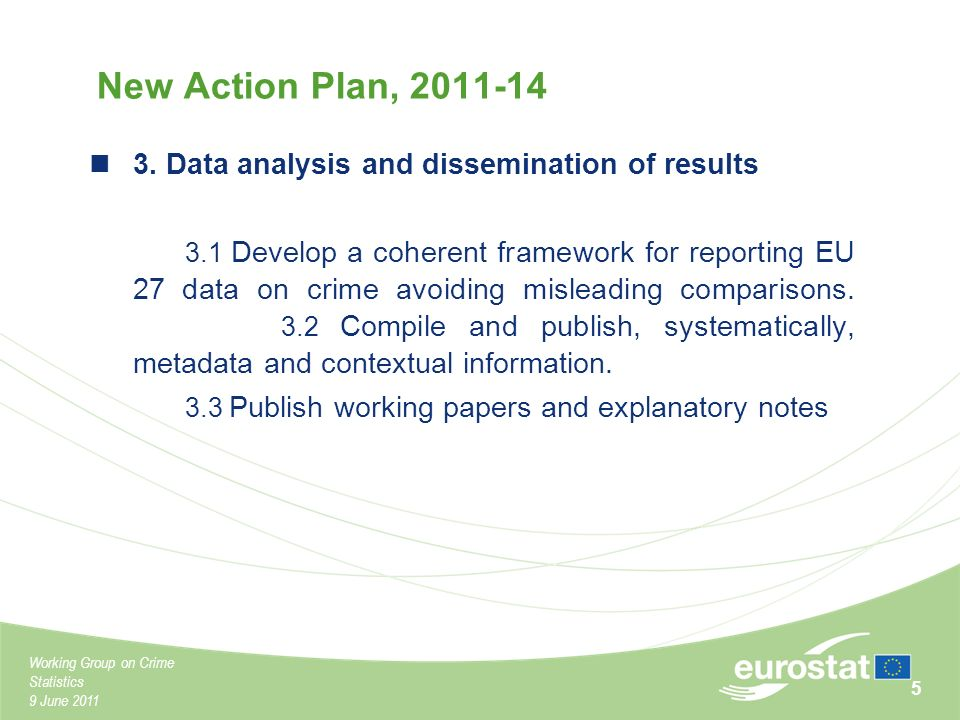 Working Group on Crime Statistics 9 June New Action Plan,