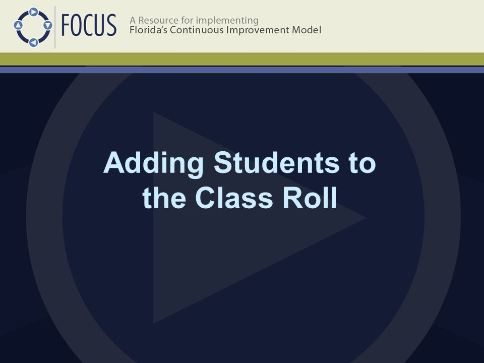 Adding Students to the Class Roll