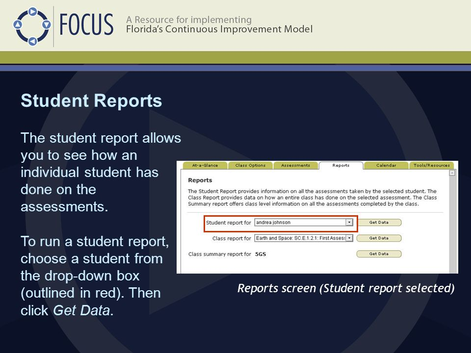 Student Reports Reports screen (Student report selected) The student report allows you to see how an individual student has done on the assessments.