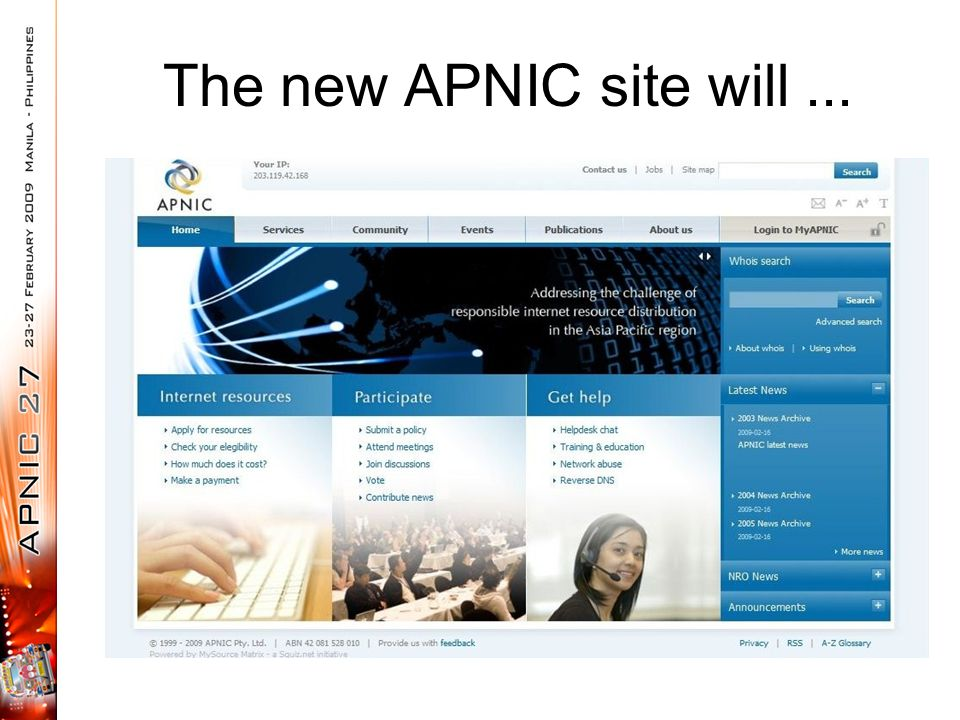 The new APNIC site will...