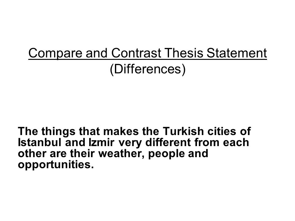 underscore and compare contrast thesis essay An essay exploring the similarities and differences between two or more subjects is a compare-and-contrast essay, which also is called a comparison-and-contrast essay not only will a compare-and-contrast essay focus on two or more subjects, it also will include details that support the comparisons.