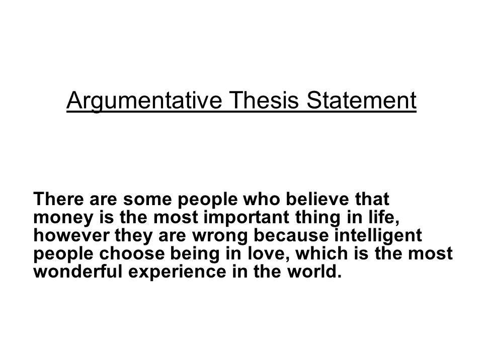 argumentative thesis activities Although the phrase argumentative thesis statement sounds a bit frightening, you don't if you were trying to argue against required gym credits in college, for example, your thesis might start off a.