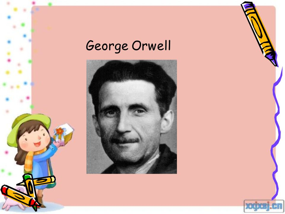 What's your thoughts on George Orwell's essay