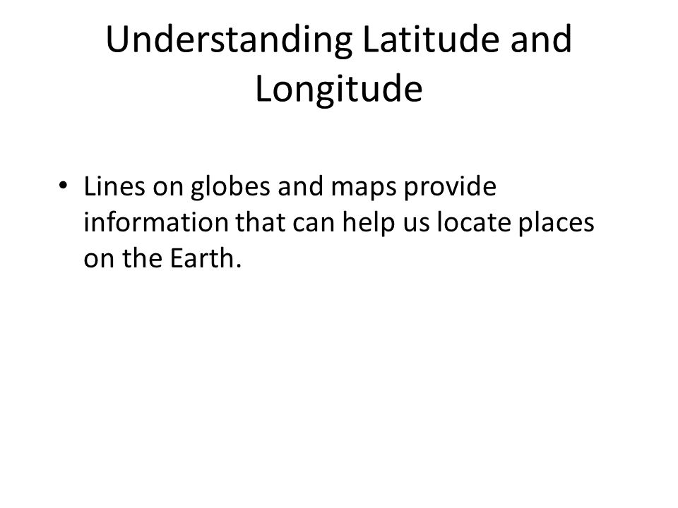 Using Maps And Globes Ppt Video Online Download - How the globe and maps help us