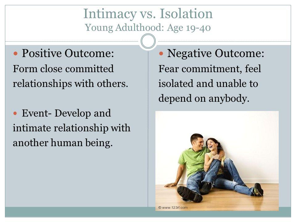 Intimacy vs.
