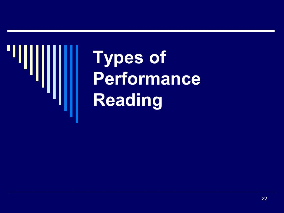 22 Types of Performance Reading