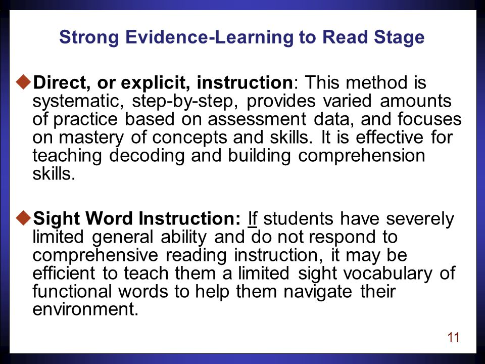 10 Reading to Learn uContinue to expand background knowledge and vocabulary while increasing the capacity to quickly identify words.
