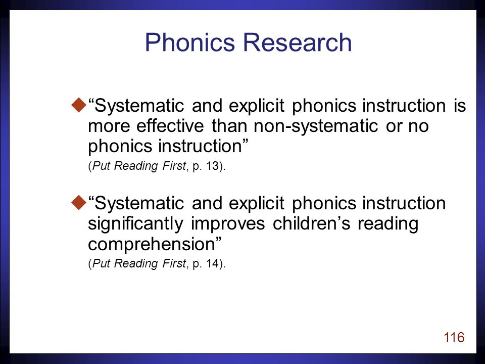 115 Phonics An understanding of the alphabetic principle—the relationship between phonemes and graphemes.