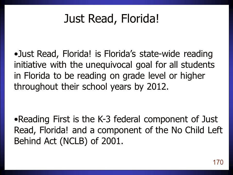 169 Using Assessment to Inform Instruction: Florida's Reading First Plan