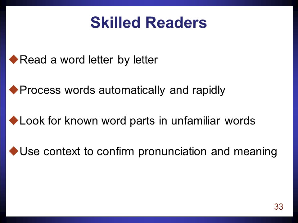 32 Knowing the Language uTo teach reading, a teacher must understand the language.