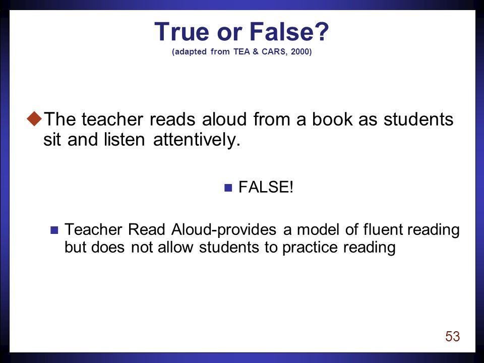 52 True or False.