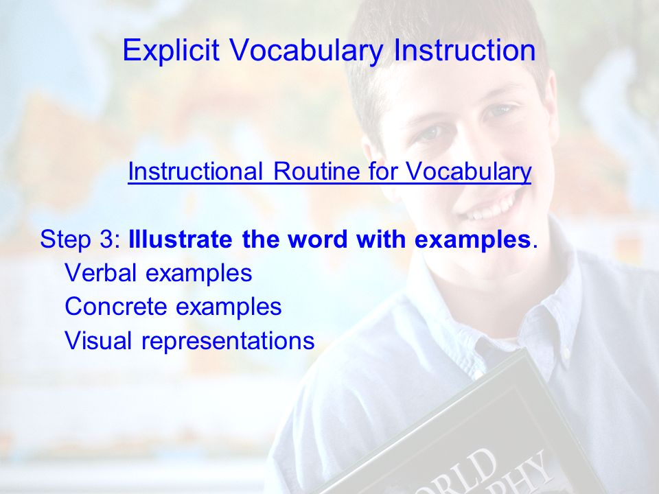 80 Instructional Routine for Vocabulary uStep 2: Present a student-friendly explanation.