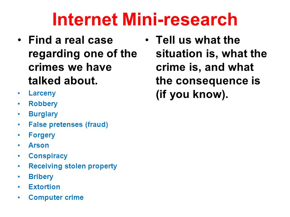Internet Mini-research Find a real case regarding one of the crimes we have talked about.