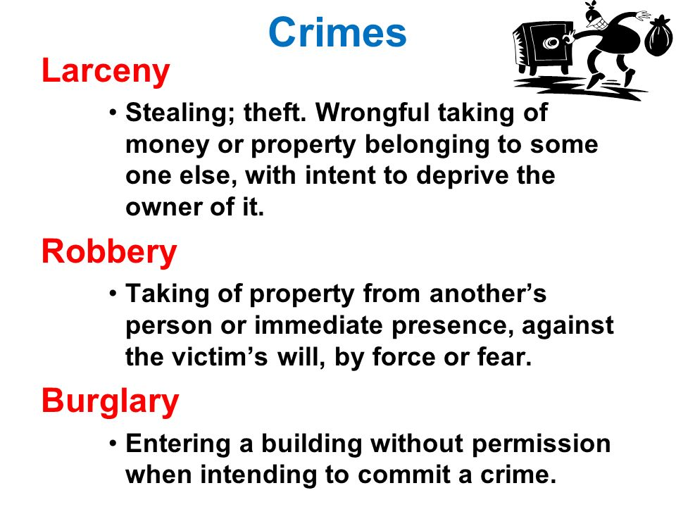 Crimes Larceny Stealing; theft.
