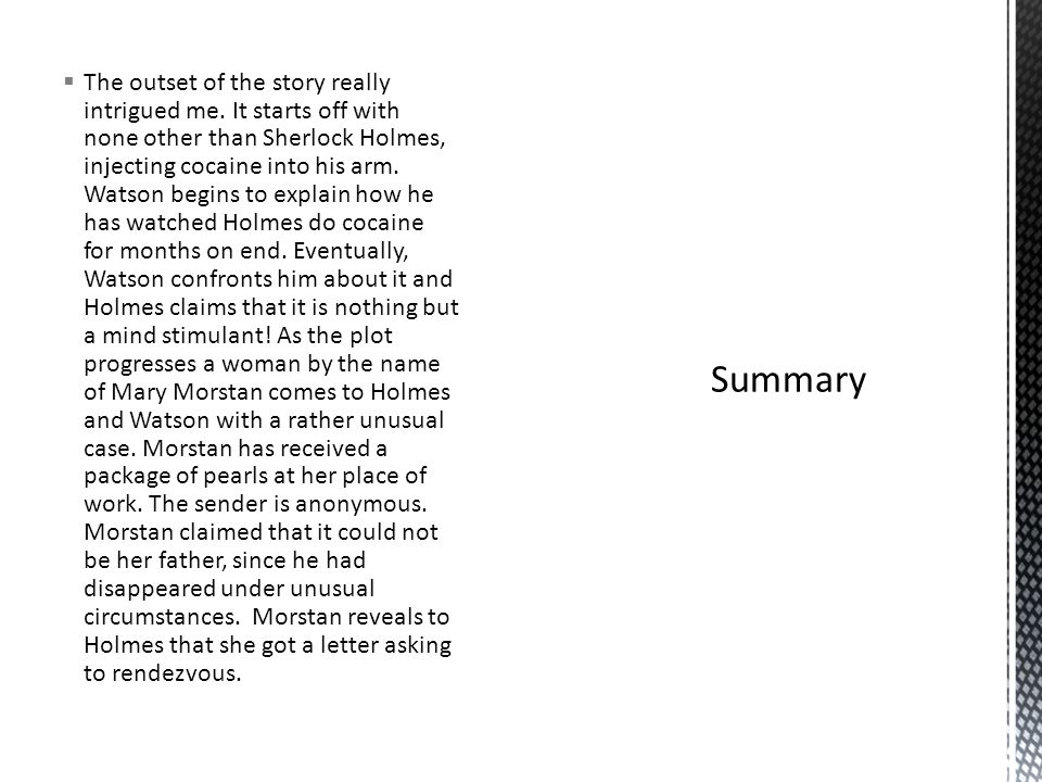  The outset of the story really intrigued me.