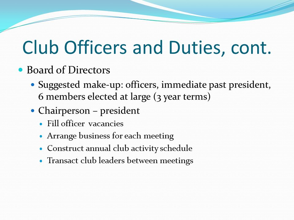 Club Officers and Duties, cont.
