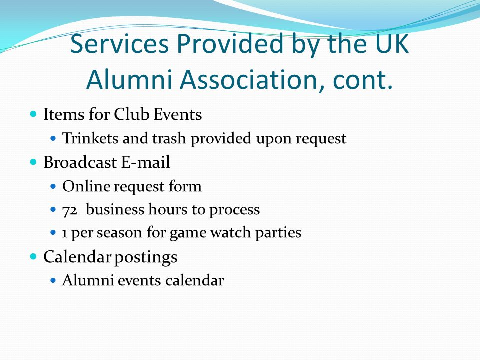 Services Provided by the UK Alumni Association, cont.