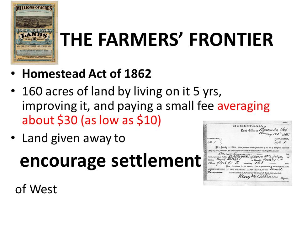 an overview of the farmer life and the homestead act of 1862