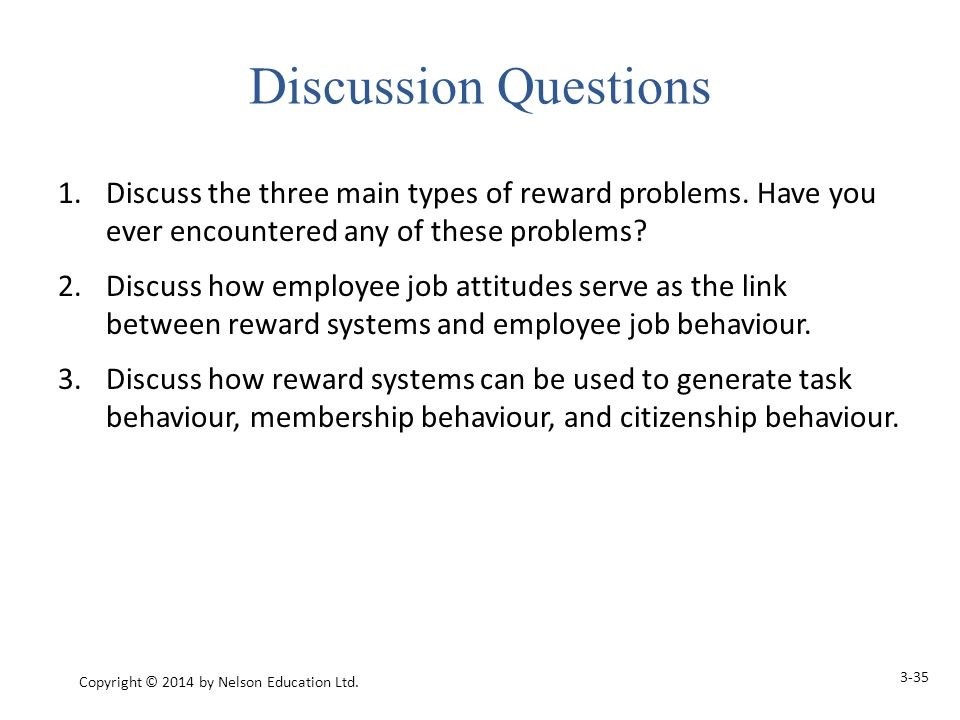 1.Discuss the three main types of reward problems.