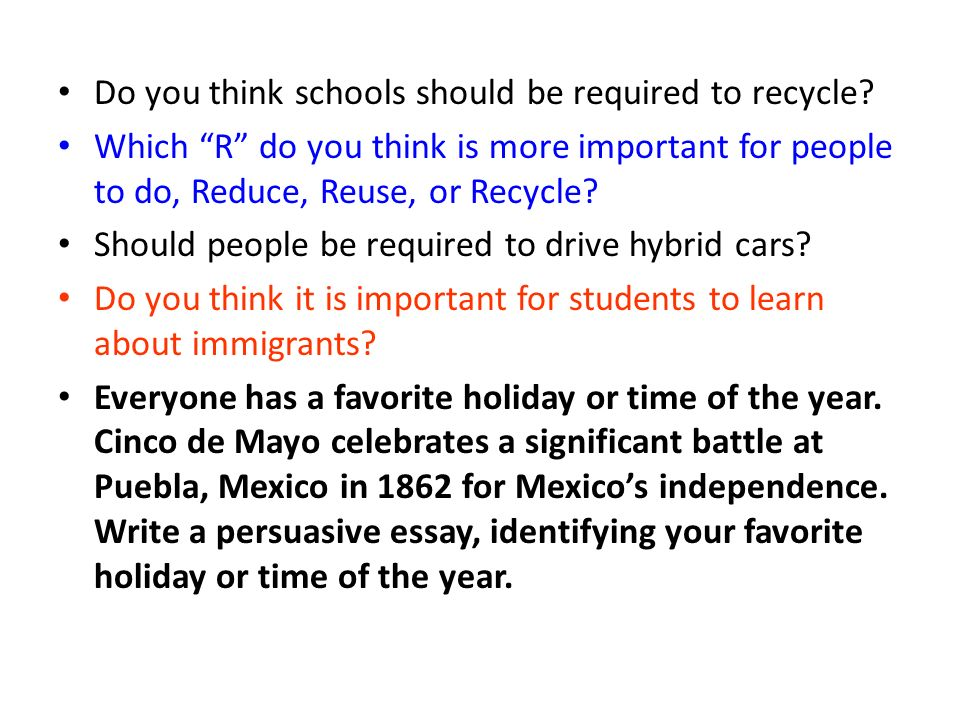 writing paragraphs and essays rd grade persuasive writing ppt  do you think schools should be required to recycle