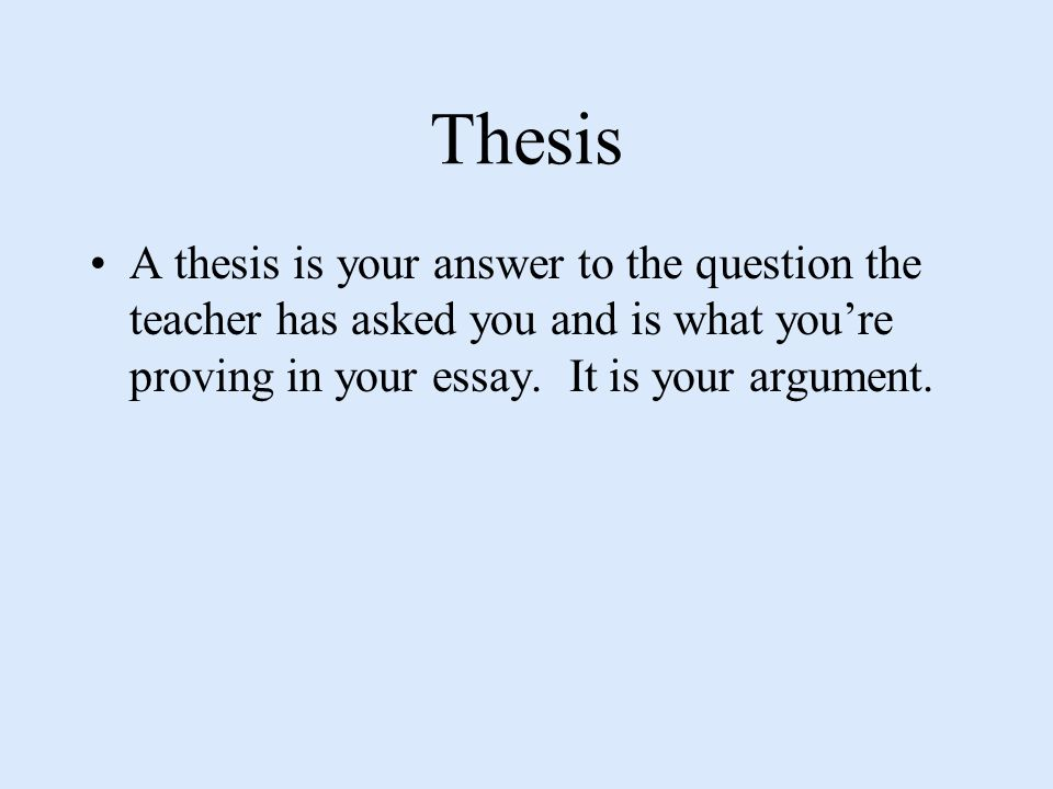 My Thesis Is