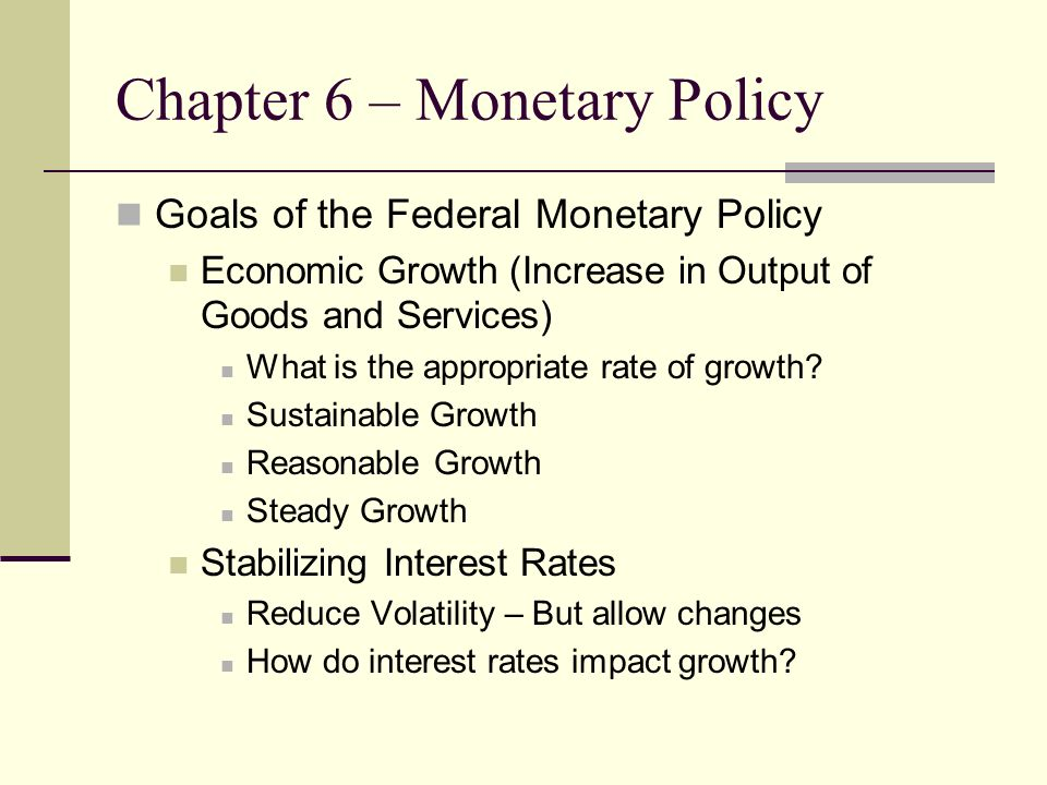 the goals of a monetary policy