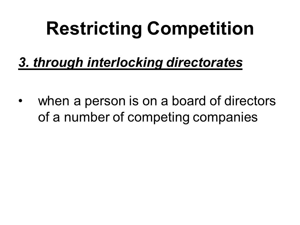 Restricting Competition 3.