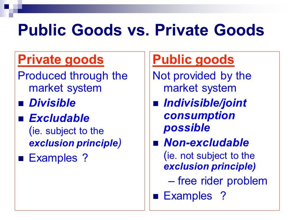 Public Goods vs.